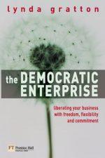 The Democratic Enterprise Lynda Gratton