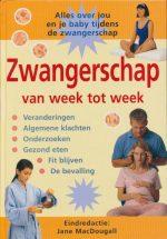 Zwangerschap Van Week Tot Week Jane Macdougall