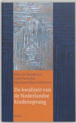 De kwaliteit van de Nederlandse kinderopvang R. van IJzendoorn