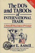 The Do's And Taboos Of International Trade Roger E. Axtell