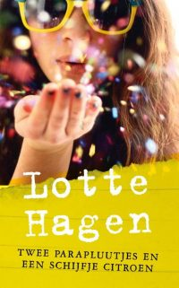 Twee parapluutjes en een schijfje citroen Lotte Hagen