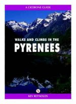 Walks and Climbs in the Pyrenees Kev Reynolds
