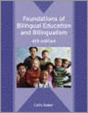 Foundations Of Bilingual Education And Bilingualism 9781853598647