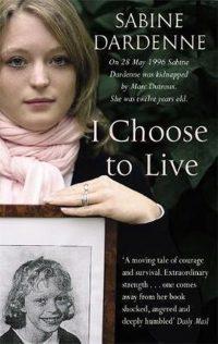 I Choose To Live 9781844082681