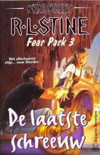 Fear park deel 3: De laatste schreeuw 9789044927245