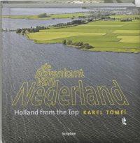 De bovenkant van Nederland ; Holland from the top 2 9789055943654