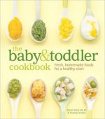 The Baby and Toddler Cookbook 9781740899802