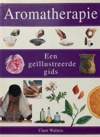 Aromatherapie: een geïllusteerde gids 9783829015080