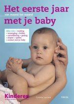 Het Eerste Jaar Met Je Baby 9789043907989
