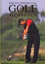 Encyclopedie Van Golftechnieken 9781405479318