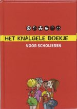 Het Knalgele Boekje Voor Scholieren 9789001560089