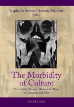 The Morbidity of Culture 9783631636145