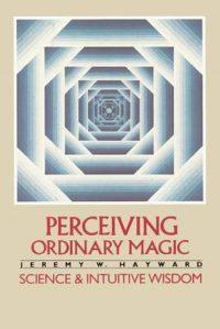 Perceiving Ordinary Magic 9780394727042