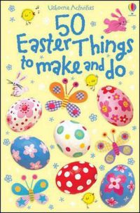 50 Easter Things To Make and Do Activity Cards 9780746095058