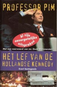 Professor Pim - Het lef van de Hollandse Kennedy 8710966065297