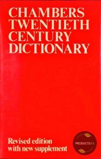 Chambers Twentieth Century Dictionary 9780550102263