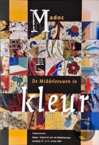 De Middeleeuwen In Kleur 9789065506740
