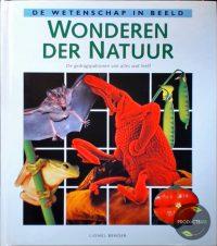 De wetenschap in beeld Wonderen der natuur 9789036607988