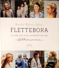 FLETTEBOKA - 75 STEG FOR STEG-OPPSKRIFTER FRA FLETTEMAMMA 9788275477734
