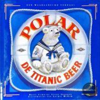 Polar de titanic beer 9789026914256
