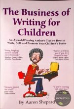 The Business of Writing for Children 9780938497110