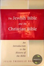 The Jewish Bible and the Christian Bible 9780802844736