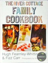 The River Cottage Family Cookbook 9781444709254