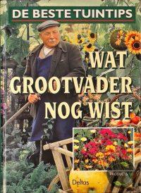 Wat Grootvader Nog Wist 9789024366385