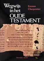 Wegwijs In Het Oude Testament