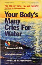 Your Body's Many Cries for Water 9780962994234