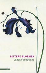 Bittere Bloemen 9789045082813