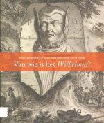 Meertens Nieuwjaarsuitgaven - Van wie is het Wilhelmus? 9789462985124