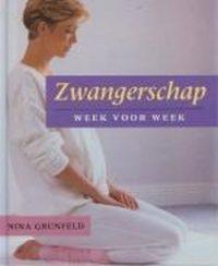 Zwangerschap. week voor week 9789036608558