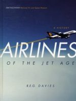Airlines of the Jet Age 9780978846084