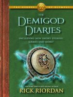 The Heroes of Olympus the Demigod Diaries 9781423163008