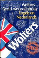 Wolters' beeld-woordenboek Engels en Nedelands 9789001968250