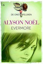 De onsterfelijken 1 - Evermore 9789021808024