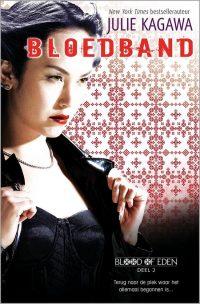 Blood of Eden 2 - Bloedband 9789034787613