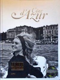 Cote d'Azur - Le Reve The Dream 9789055448845