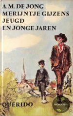Merijntje Gijzens Jeugd en Jonge Jaren 9789021468921