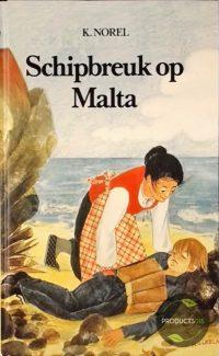 Schipbreuk Op Malta 9789026644528