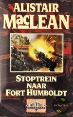 Stoptrein Naar Fort Humboldt 9789022528020