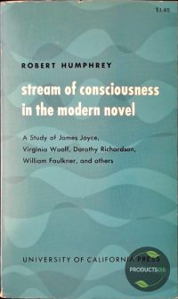 Stream of Consciousness in the Modern Novel 9780520005853