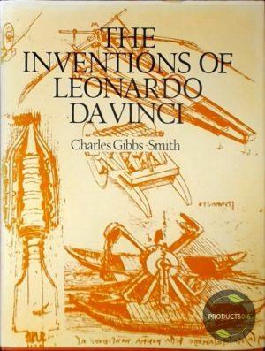 The inventions of Leonardo da Vinci 9780714818139