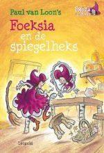 Foeksia De Miniheks - Foeksia en de spiegelheks 9789025861261