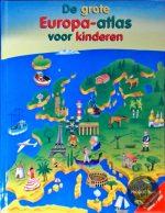 De Grote Europa-Atlas Voor Kinderen 9789052951867