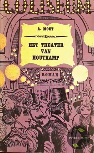 Het Theater van Houtkamp 7423632242229