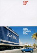 Manic Street Preachers - Louder Than War: Live In Cuba 5099720147190
