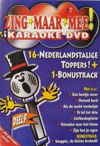 Zing Maar Mee Karaoke Dvd 9 8714069042230