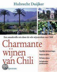 Charmante Wijnen Van Chili 9789027467607